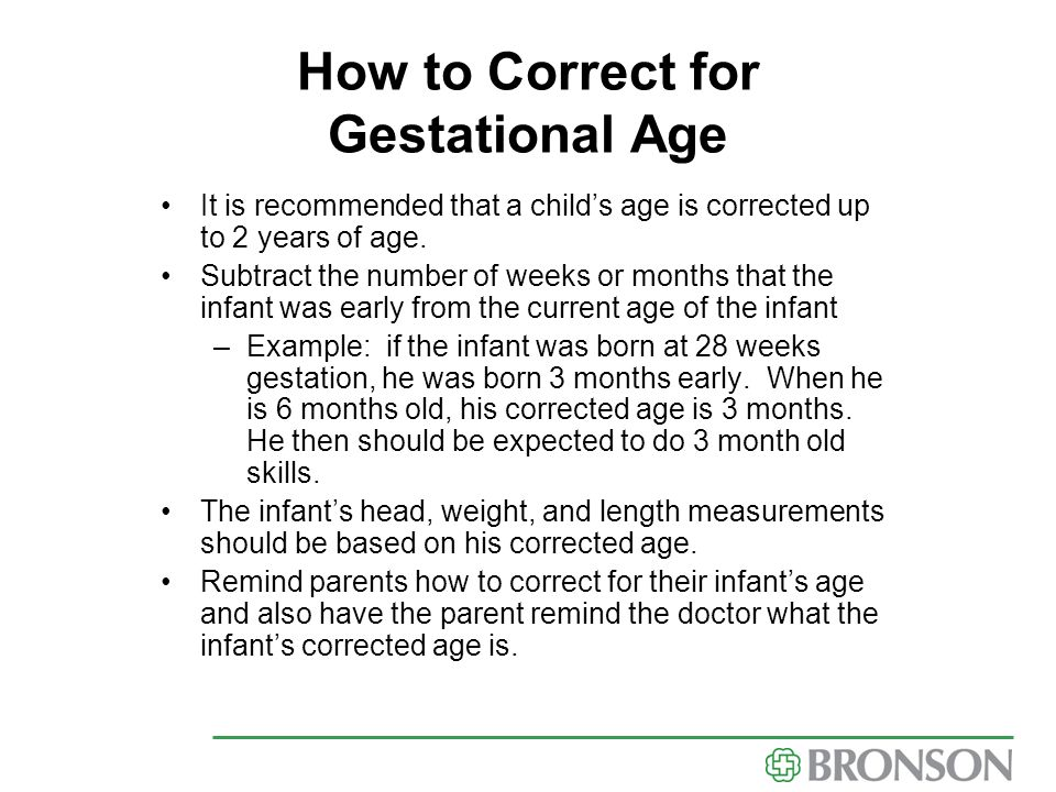 How to Correct for Gestational Age