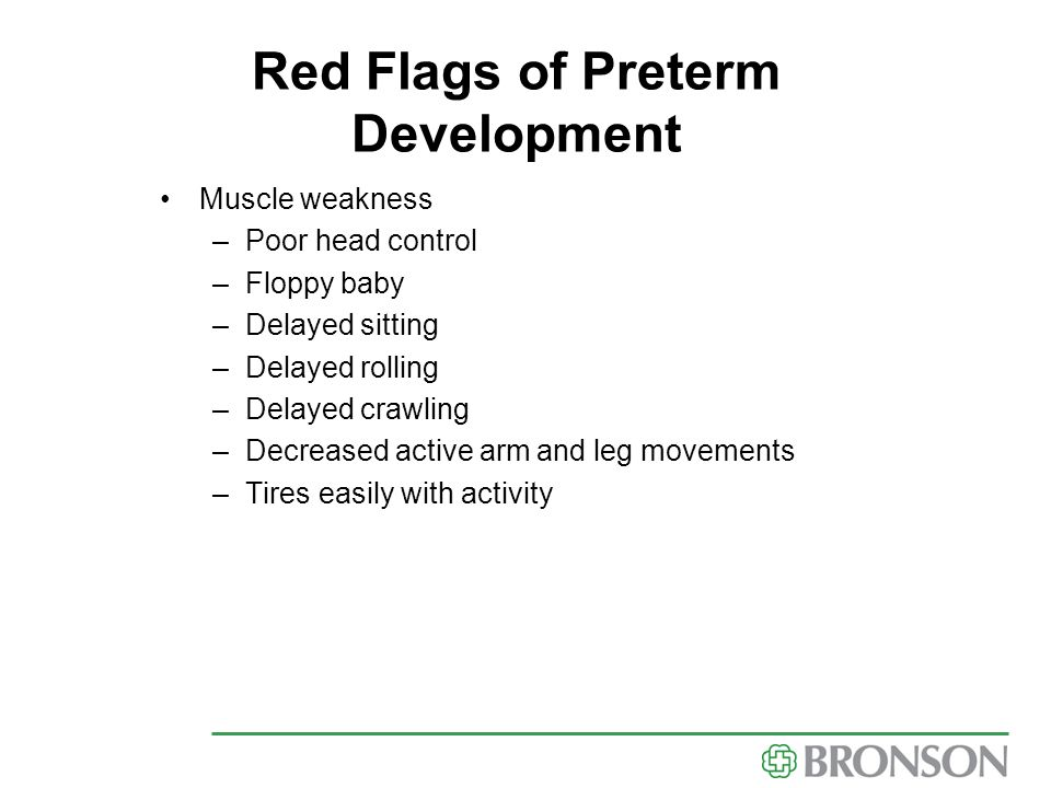 Red Flags of Preterm Development