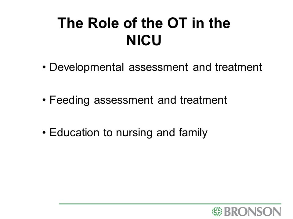 The Role of the OT in the NICU