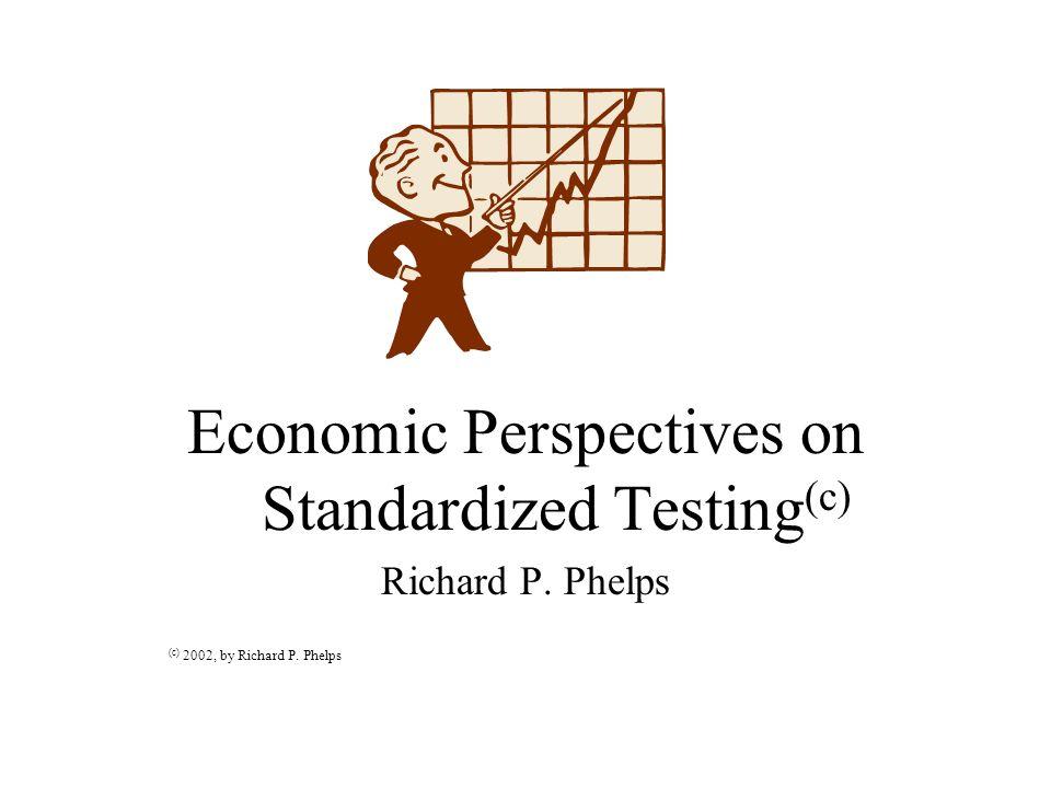 Economic Perspectives on Standardized Testing(c)