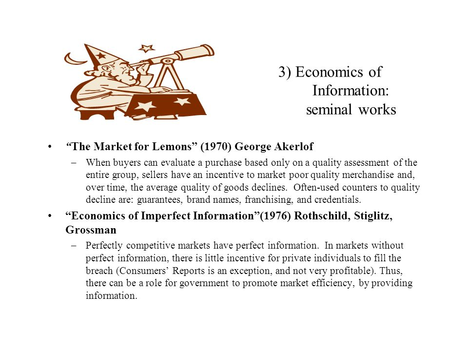 3) Economics of Information: seminal works