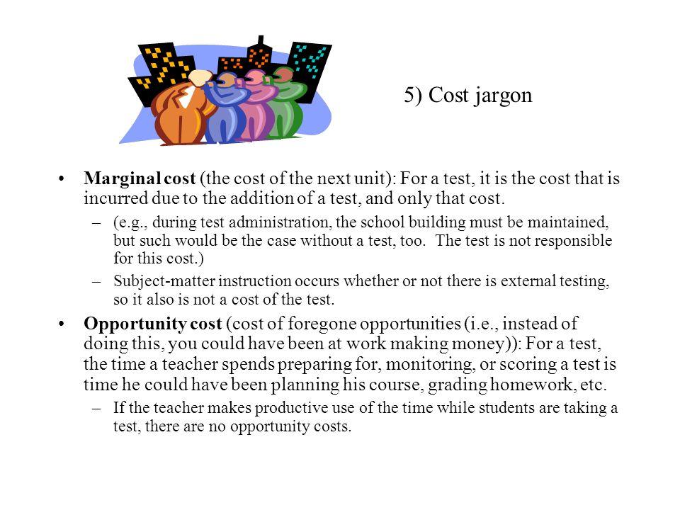 5) Cost jargon