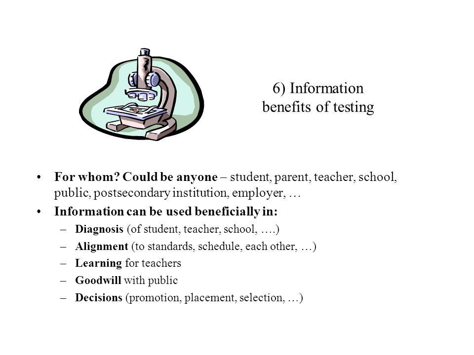 6) Information benefits of testing