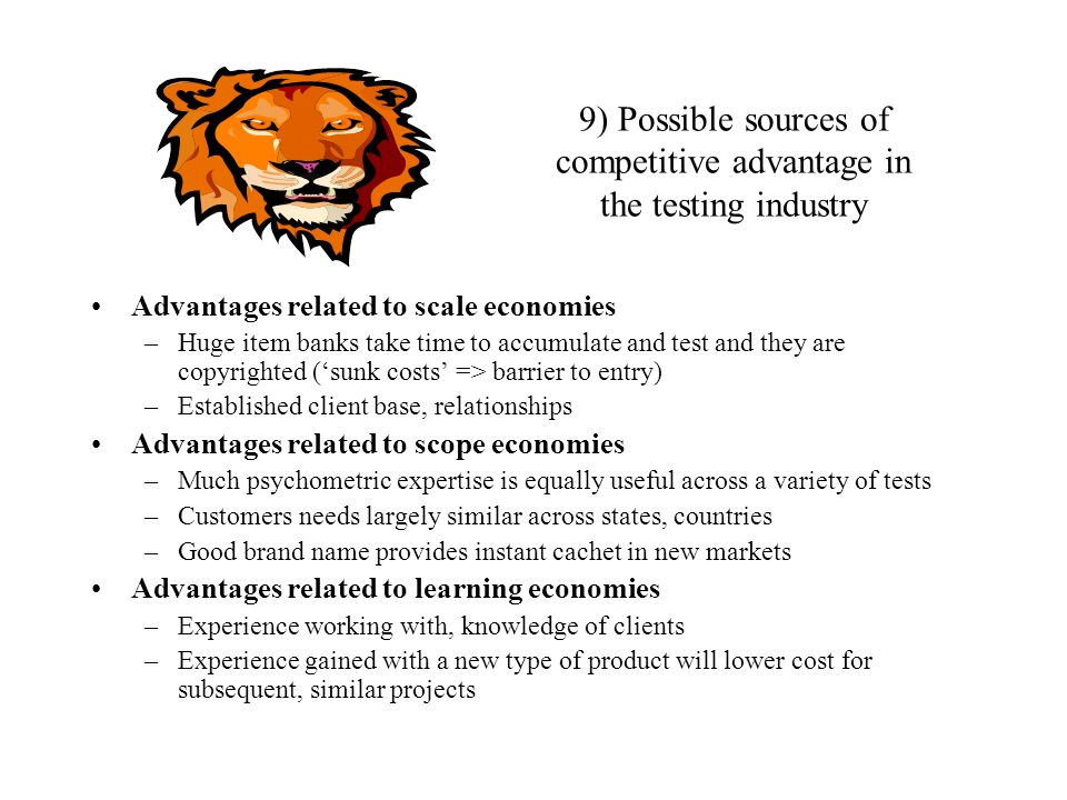 9) Possible sources of competitive advantage in the testing industry