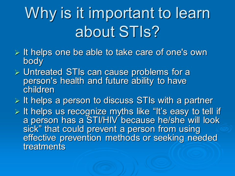 Why is it important to learn about STIs