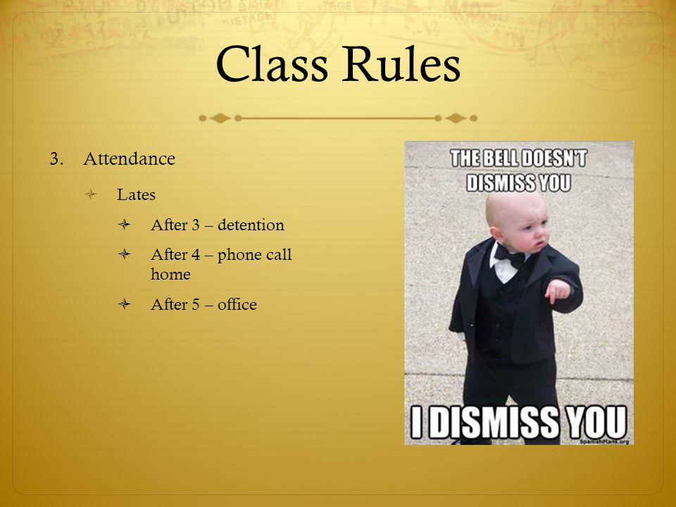 Class Rules Attendance Lates After 3 – detention