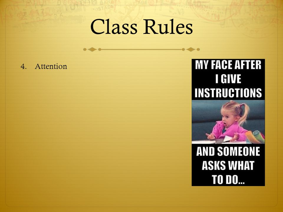 Class Rules Attention