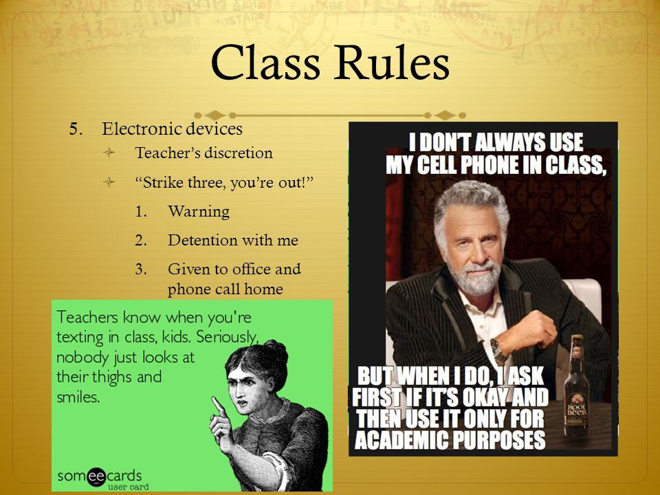 Class Rules Electronic devices Teacher's discretion