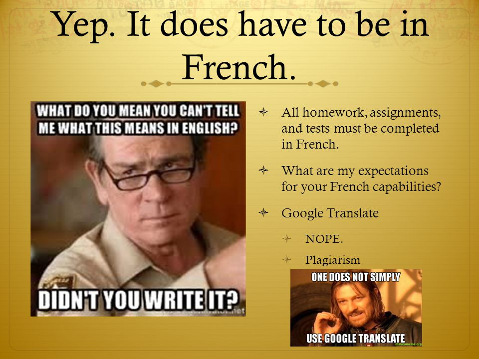 Yep. It does have to be in French.
