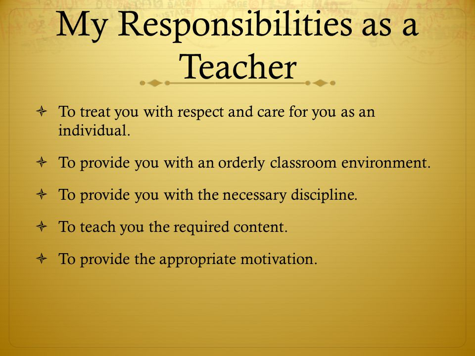 My Responsibilities as a Teacher