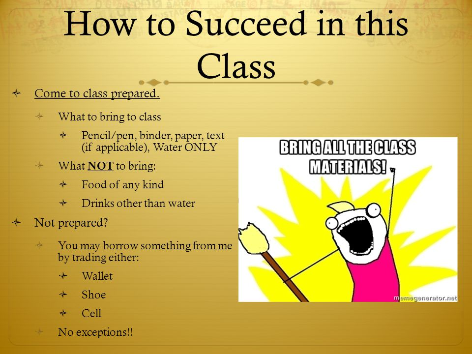 How to Succeed in this Class