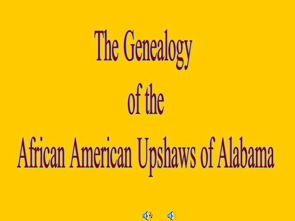 African American Upshaws of Alabama