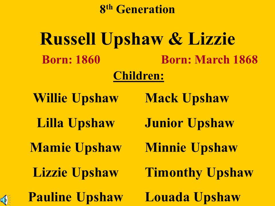 Russell Upshaw & Lizzie