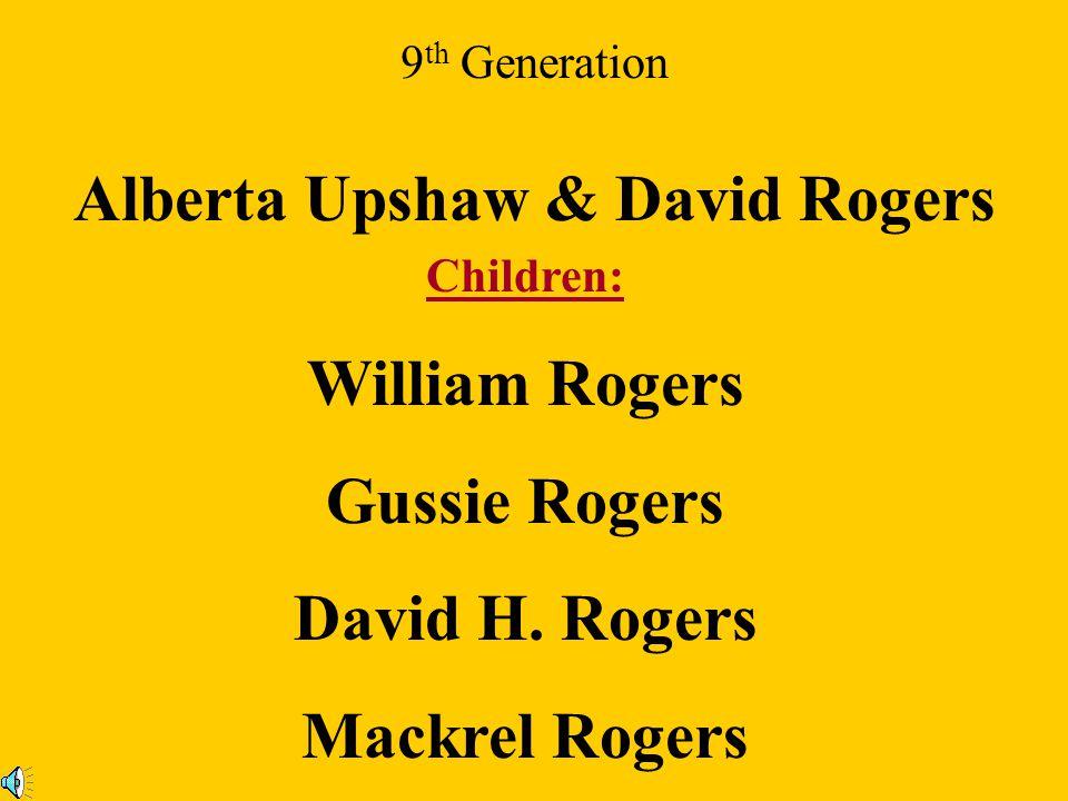 Alberta Upshaw & David Rogers