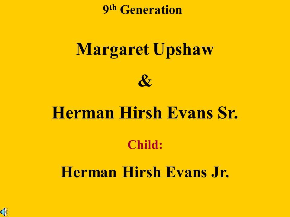 Margaret Upshaw & Herman Hirsh Evans Sr.