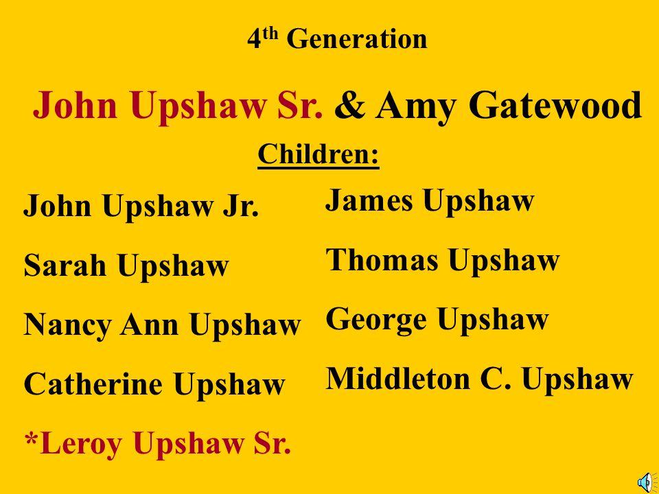 John Upshaw Sr. & Amy Gatewood