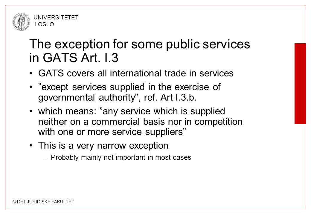 The exception for some public services in GATS Art. I.3