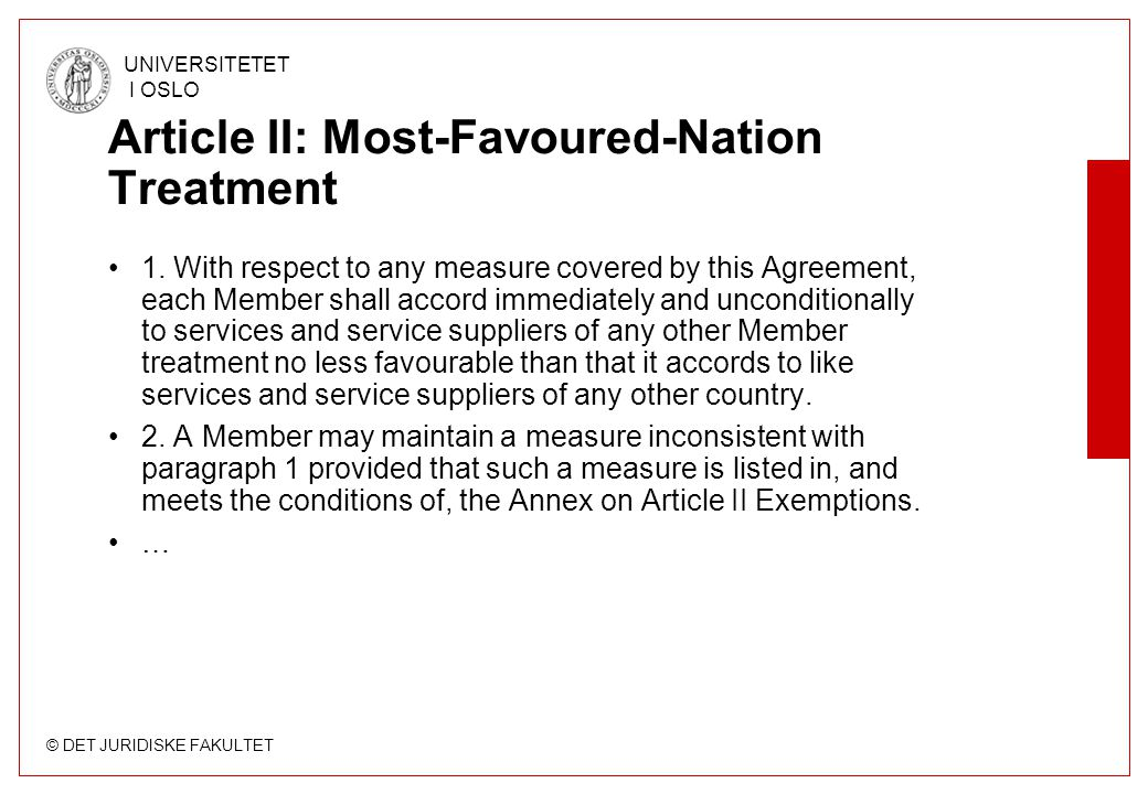 Article II: Most-Favoured-Nation Treatment