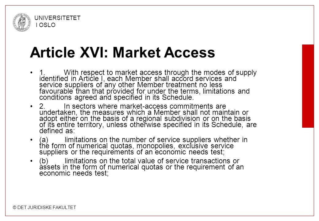Article XVI: Market Access