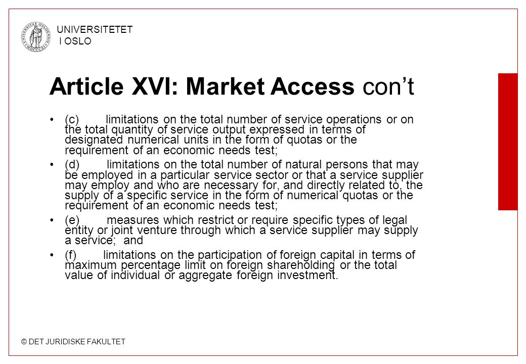 Article XVI: Market Access con't