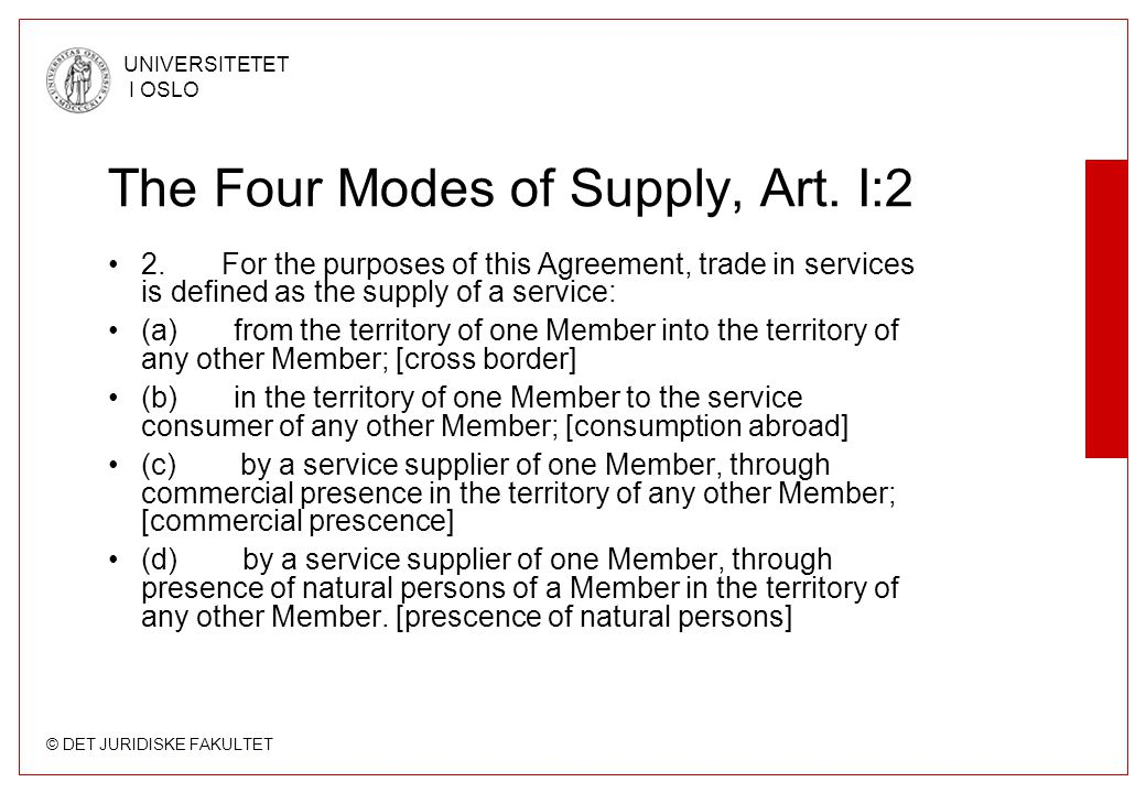 The Four Modes of Supply, Art. I:2