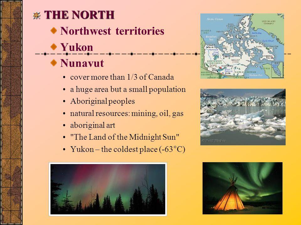 Northwest territories Yukon Nunavut