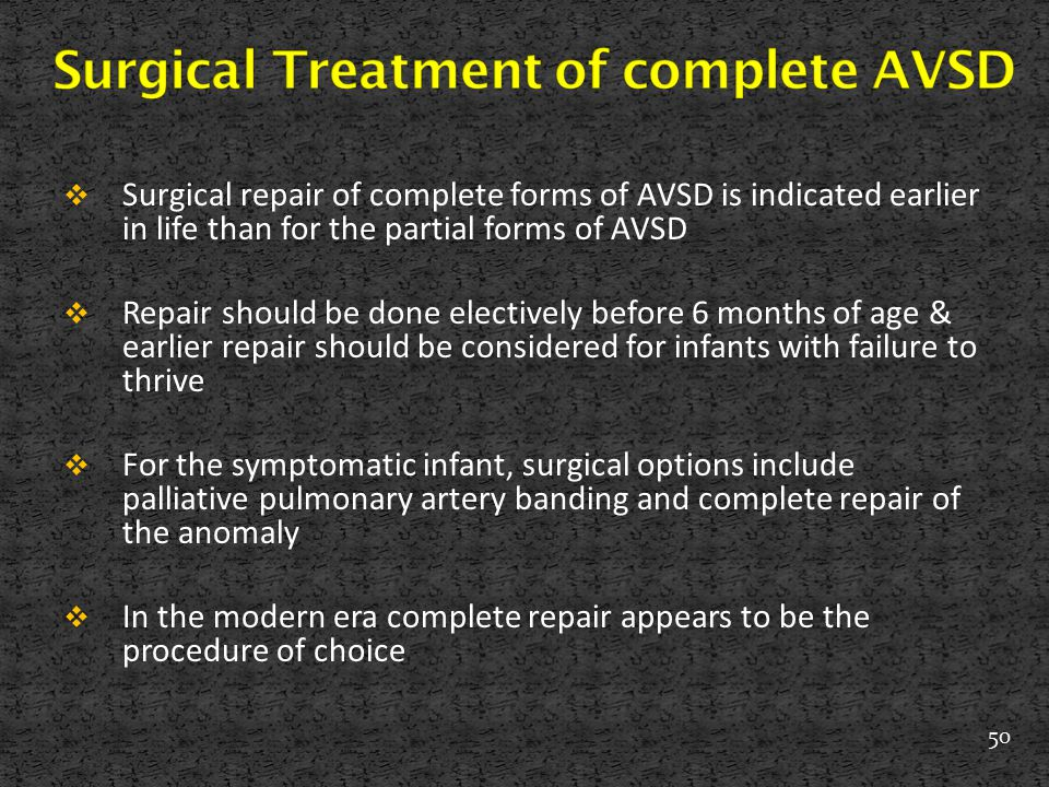 Surgical Treatment of complete AVSD