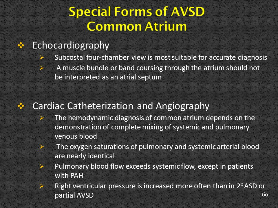 Special Forms of AVSD Common Atrium