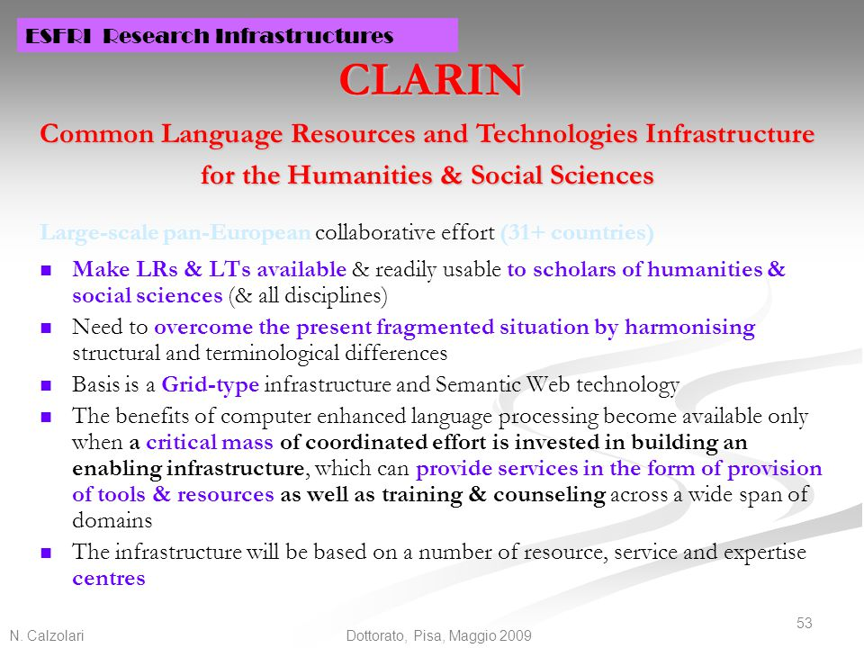 CLARIN Common Language Resources and Technologies Infrastructure