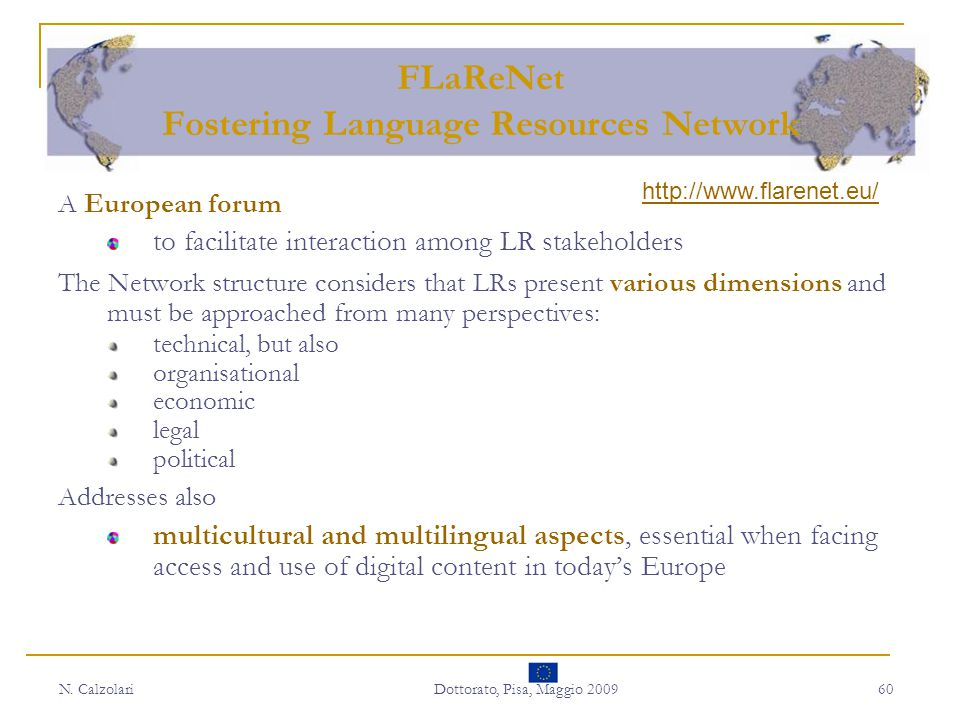 FLaReNet Fostering Language Resources Network