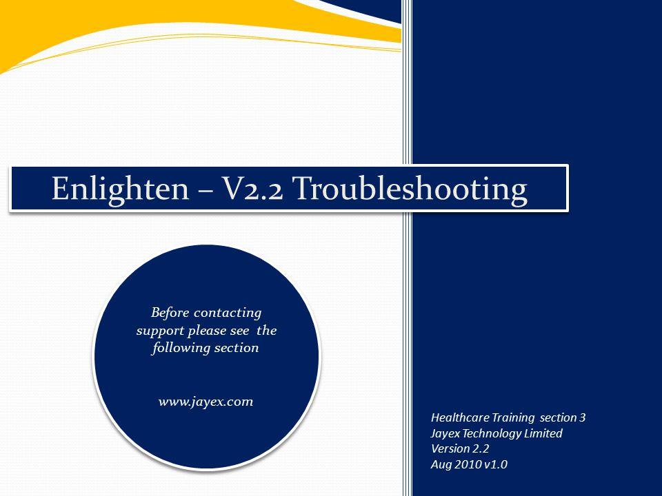 Enlighten – V2.2 Troubleshooting