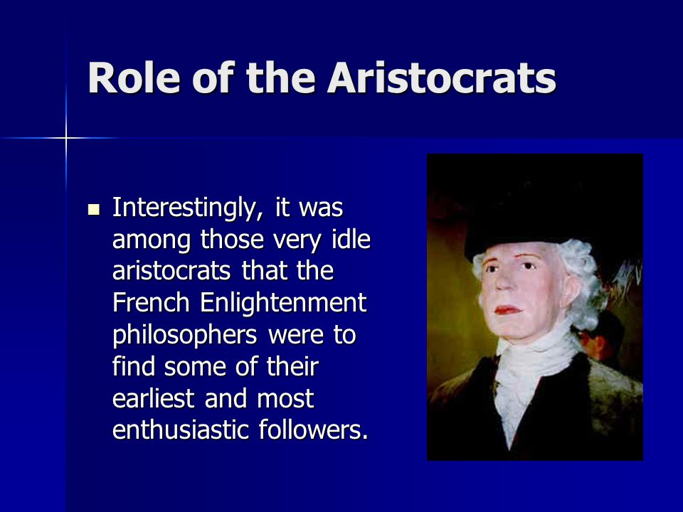 Role of the Aristocrats
