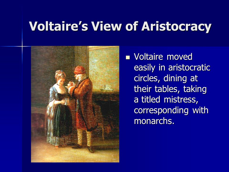 Voltaire's View of Aristocracy