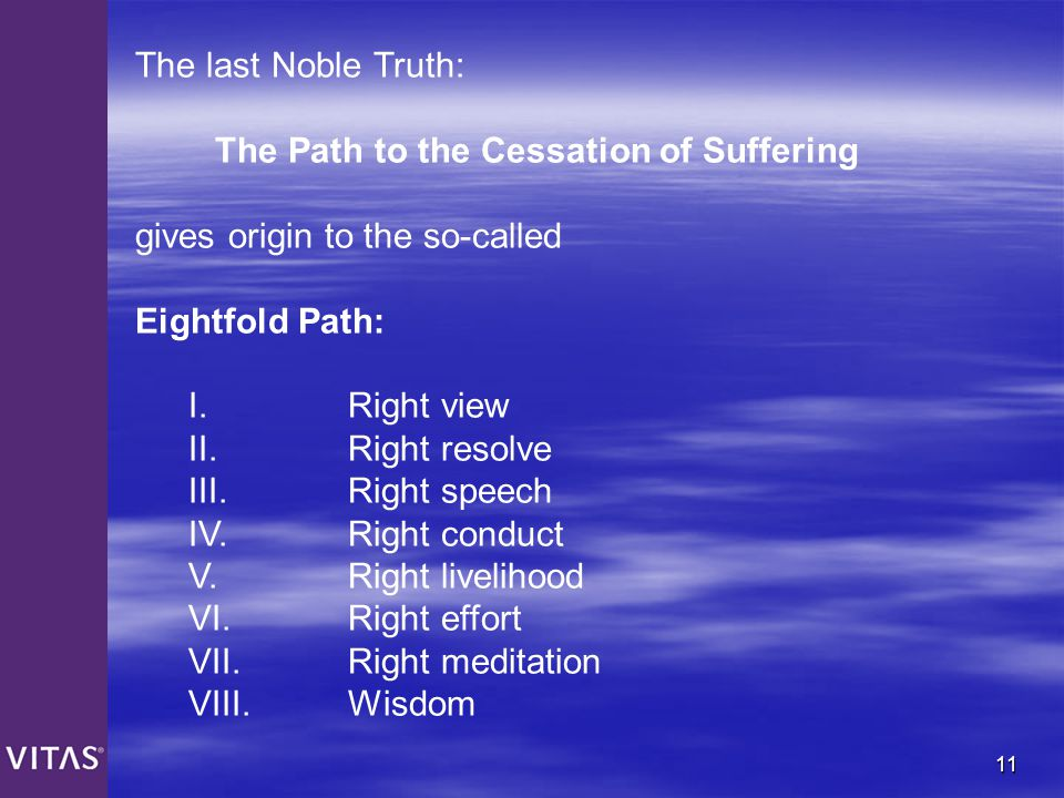 The Path to the Cessation of Suffering