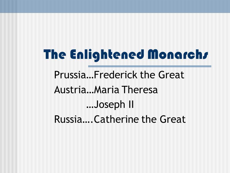 The Enlightened Monarchs