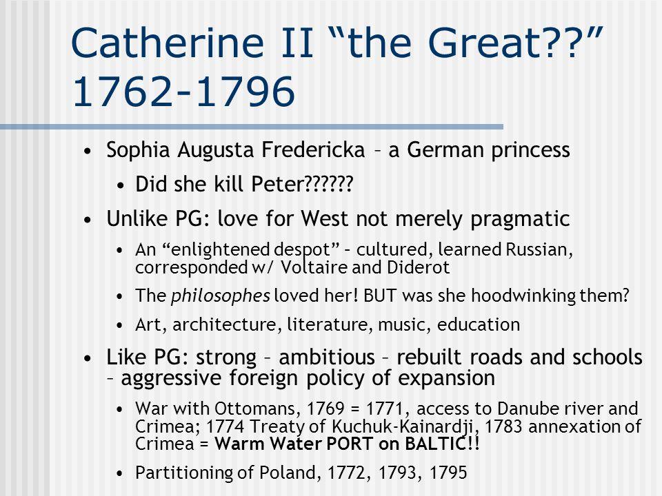 Catherine II the Great 1762-1796
