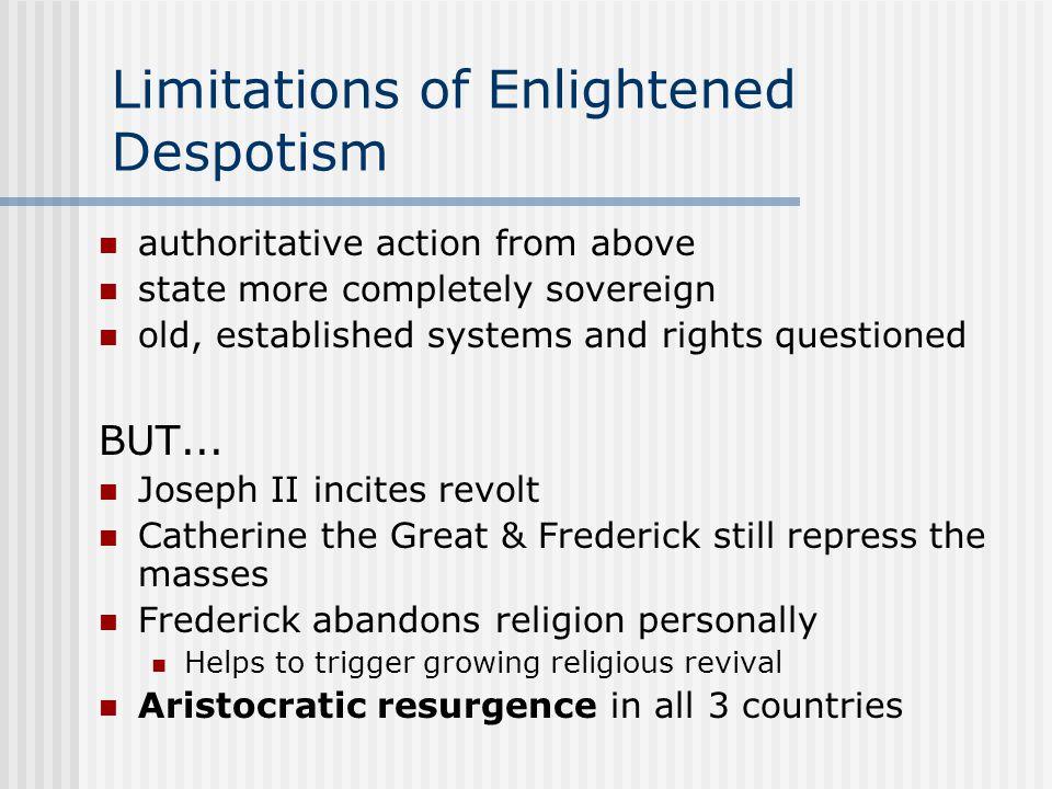 Limitations of Enlightened Despotism