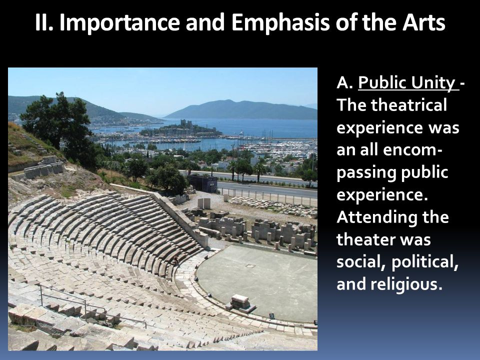 II. Importance and Emphasis of the Arts