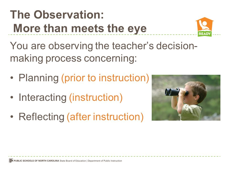 The Observation: More than meets the eye