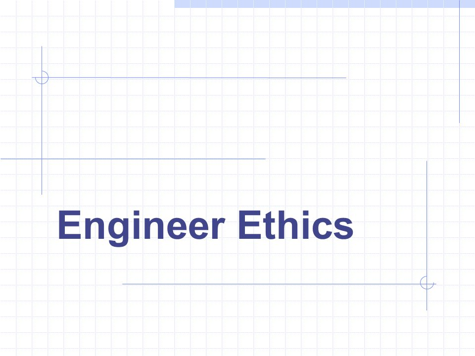 Engineer Ethics