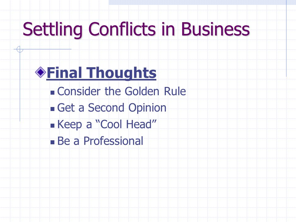 Settling Conflicts in Business