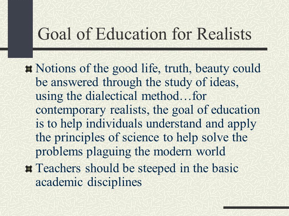 Goal of Education for Realists