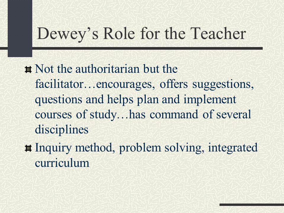 Dewey's Role for the Teacher