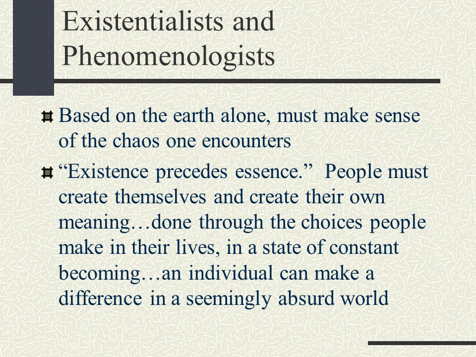 Existentialists and Phenomenologists