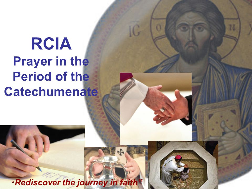 RCIA Prayer in the Period of the Catechumenate