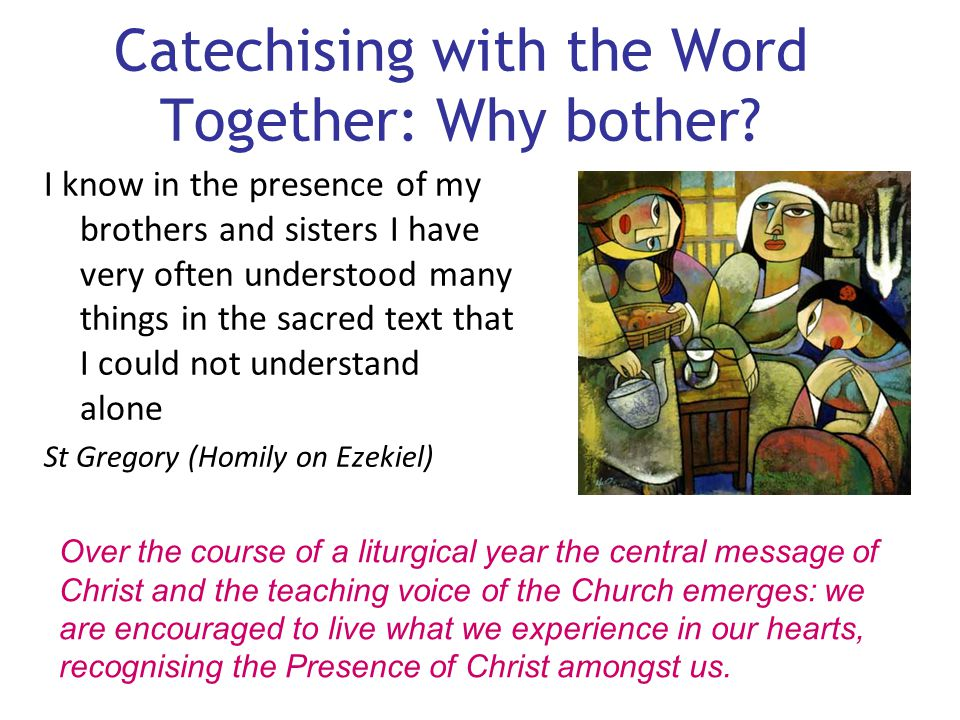 Catechising with the Word Together: Why bother
