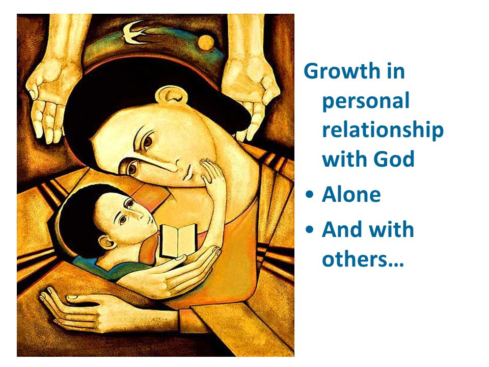 Growth in personal relationship with God
