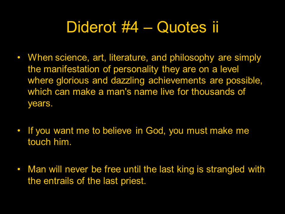 Diderot #4 – Quotes ii