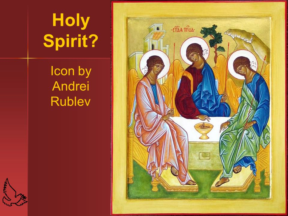 Holy Spirit Icon by Andrei Rublev