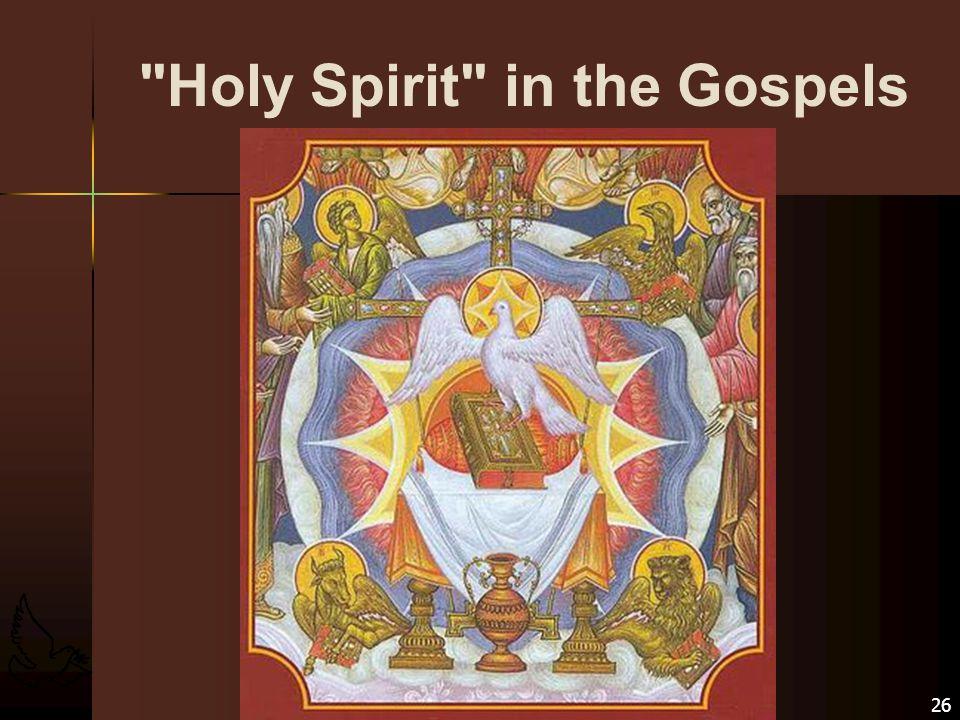 Holy Spirit in the Gospels